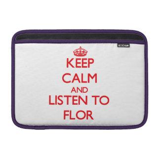 Keep Calm and listen to Flor MacBook Air Sleeve