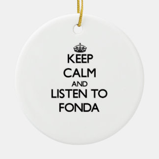 Keep calm and Listen to Fonda Double-Sided Ceramic Round Christmas Ornament