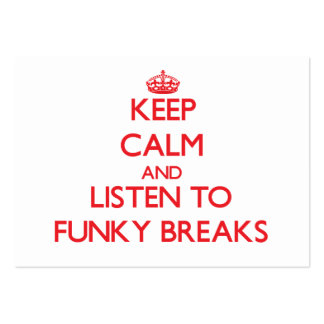Keep calm and listen to FUNKY BREAKS Business Card Template
