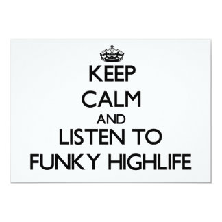 """Keep calm and listen to FUNKY HIGHLIFE 5"""" X 7"""" Invitation Card"""