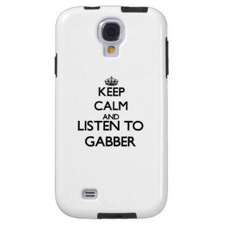 Keep calm and listen to GABBER Galaxy S4 Case