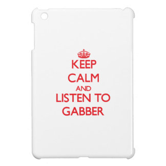 Keep calm and listen to GABBER iPad Mini Case