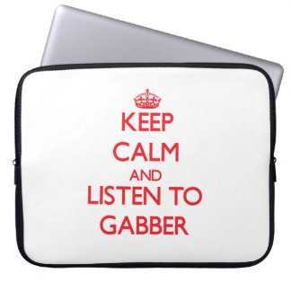 Keep calm and listen to GABBER Computer Sleeve