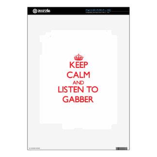 Keep calm and listen to GABBER iPad 2 Skin