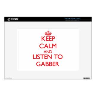 Keep calm and listen to GABBER Netbook Skin
