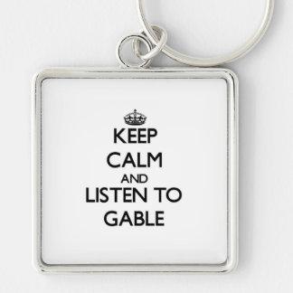 Keep calm and Listen to Gable Keychain