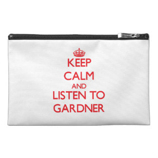 Keep calm and Listen to Gardner Travel Accessory Bags