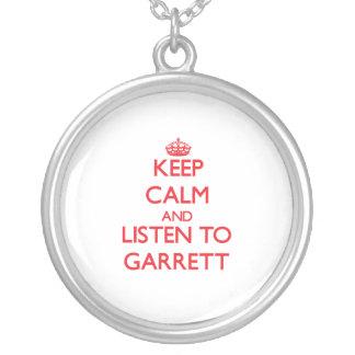 Keep calm and Listen to Garrett Jewelry