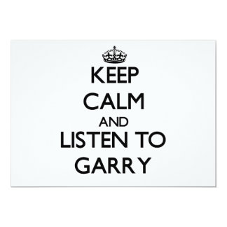 Keep Calm and Listen to Garry 5x7 Paper Invitation Card