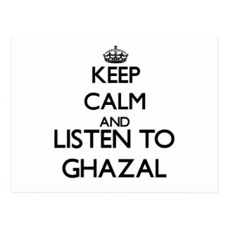 Keep calm and listen to GHAZAL Postcard