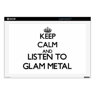 """Keep calm and listen to GLAM METAL 17"""" Laptop Decal"""