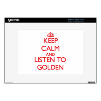 Keep calm and Listen to Golden Large Netbook Skin