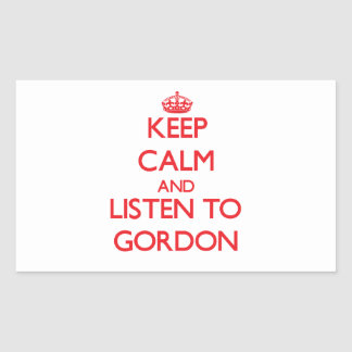Keep calm and Listen to Gordon Rectangle Stickers