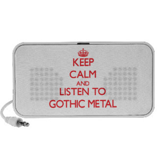 Keep calm and listen to GOTHIC METAL Notebook Speakers