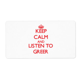 Keep calm and Listen to Greer Shipping Labels