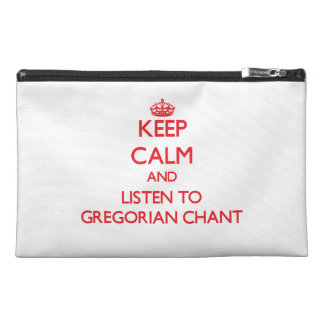 Keep calm and listen to GREGORIAN CHANT Travel Accessories Bag