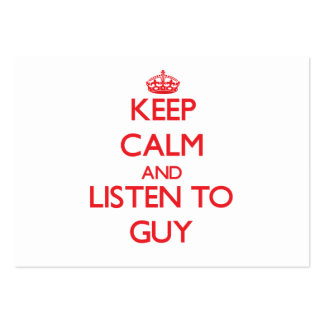 Keep calm and Listen to Guy Business Card