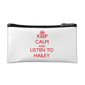Keep Calm and listen to Hailey Cosmetics Bags
