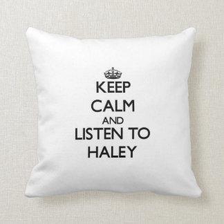 Keep Calm and listen to Haley Pillows