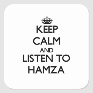 Keep Calm and Listen to Hamza Sticker