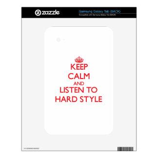 Keep calm and listen to HARD STYLE Samsung Galaxy Tab Skin