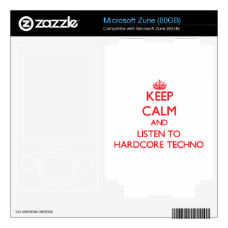Keep calm and listen to HARDCORE TECHNO Zune Skins