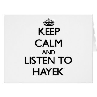 Keep calm and Listen to Hayek Large Greeting Card