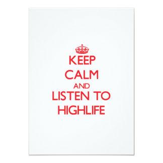 "Keep calm and listen to HIGHLIFE 5"" X 7"" Invitation Card"