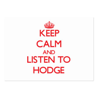 Keep calm and Listen to Hodge Business Card Templates