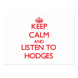 Keep calm and Listen to Hodges Business Card Template