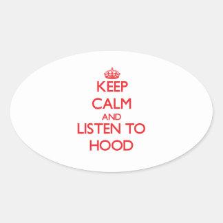 Keep calm and Listen to Hood Sticker