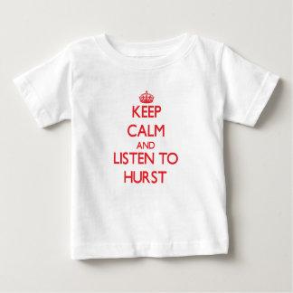 Keep calm and Listen to Hurst T Shirt