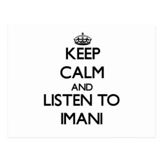 Keep Calm and listen to Imani Post Cards