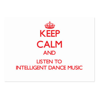 Keep calm and listen to INTELLIGENT DANCE MUSIC Large Business Cards (Pack Of 100)