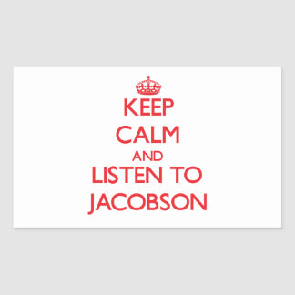 Keep calm and Listen to Jacobson Rectangle Sticker