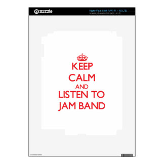 Keep calm and listen to JAM BAND Skin For iPad 3