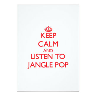 Keep calm and listen to JANGLE POP 5x7 Paper Invitation Card