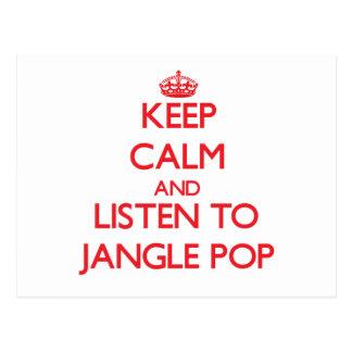 Keep calm and listen to JANGLE POP Postcard