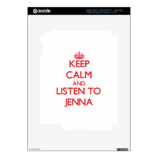 Keep Calm and listen to Jenna Skins For iPad 3