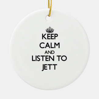 Keep Calm and Listen to Jett Ornaments