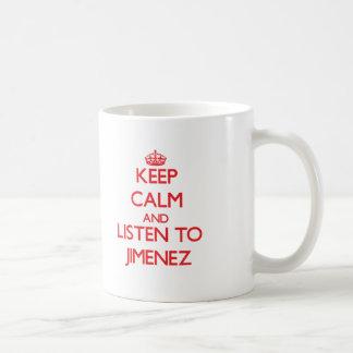 Keep calm and Listen to Jimenez Classic White Coffee Mug