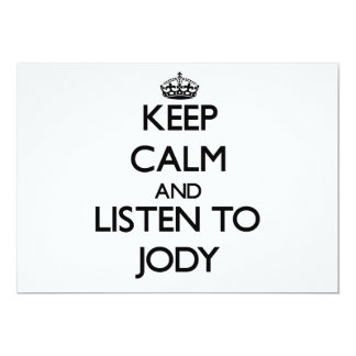 Keep Calm and Listen to Jody Personalized Invite
