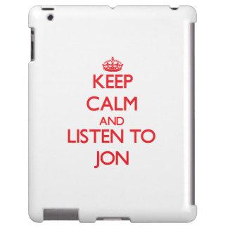 Keep Calm and Listen to Jon