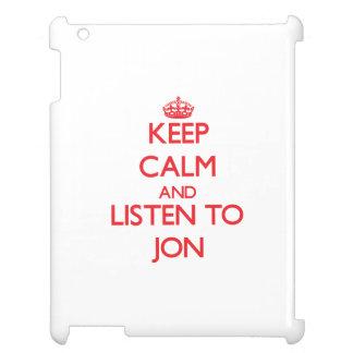 Keep Calm and Listen to Jon iPad Cases