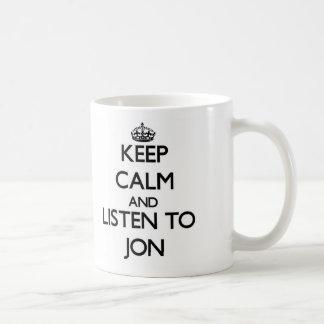 Keep Calm and Listen to Jon Mugs