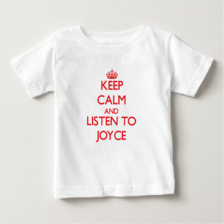 Keep calm and Listen to Joyce Infant T-shirt