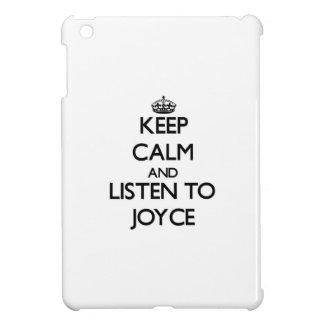 Keep calm and Listen to Joyce iPad Mini Case