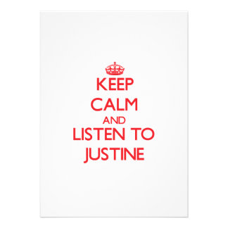 Keep Calm and listen to Justine Personalized Invitation