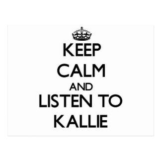 Keep Calm and listen to Kallie Postcard
