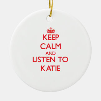 Keep Calm and listen to Katie Christmas Ornaments